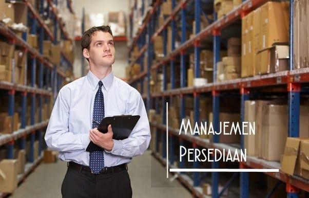 √ Manajemen Persediaan : Pengertian, Tujuan, Jenis