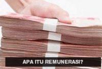 √ Remunerasi Adalah : Pengertain, Unsur, Indikator, Sistem dan tujuannya
