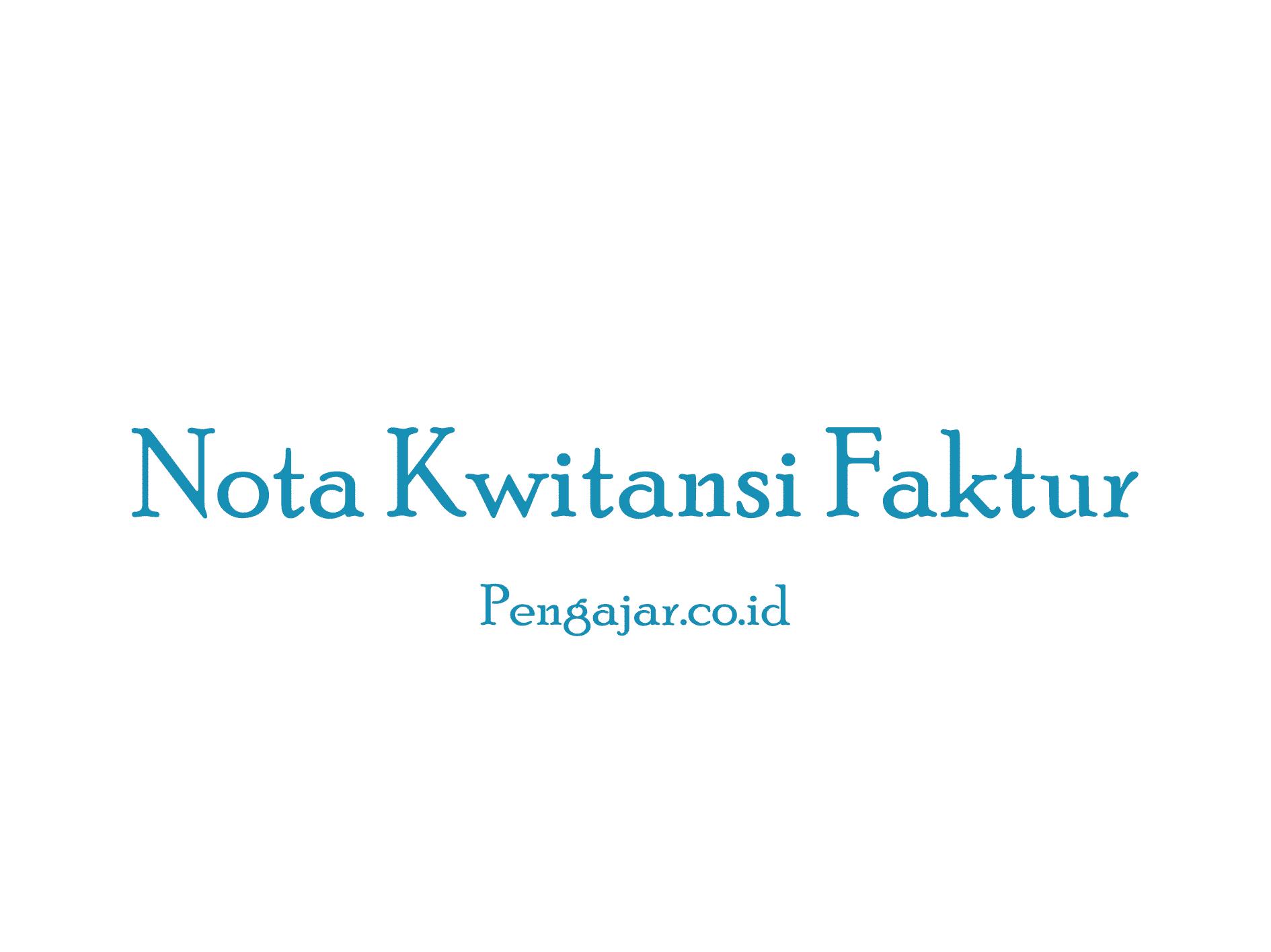 Nota Kwitansi Faktur